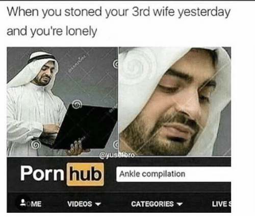 Porn Hub, Videos, and Live: When you stoned your 3rd wife yesterday  and you're lonely  Porn hub  b Ankle compilation  요 .ME  VIDEOS ▼  CATEGORIES ▼  LIVE