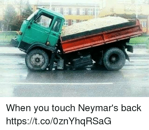 Memes, Back, and 🤖: When you touch Neymar's back https://t.co/0znYhqRSaG