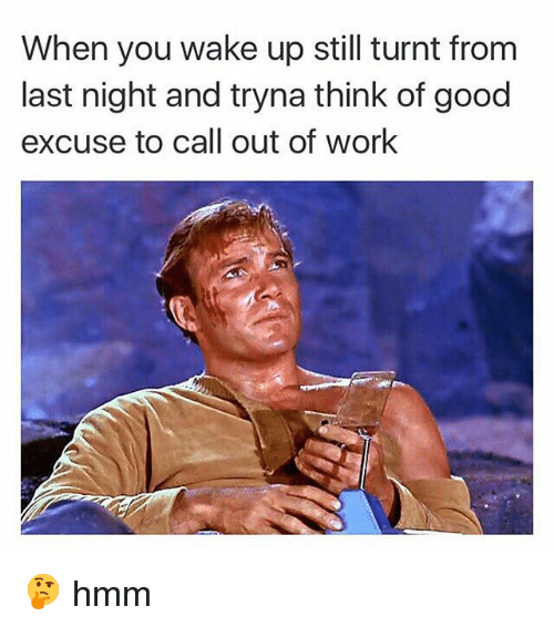 Call Out Of Work  How To Call Out Of Work