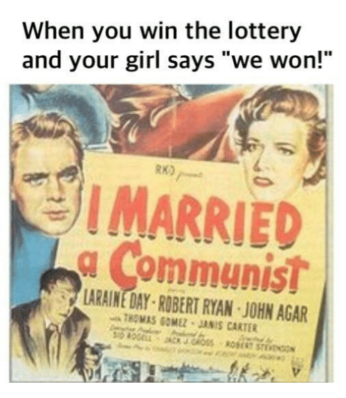 """agar: When you win the lottery  and your girl says """"we won!""""  RK)  I MARRIED  g Communist  IS  LARAINE DAY ROBERT RYAN JOHN AGAR  THOMAS GOMEZ JANIS CARTER"""