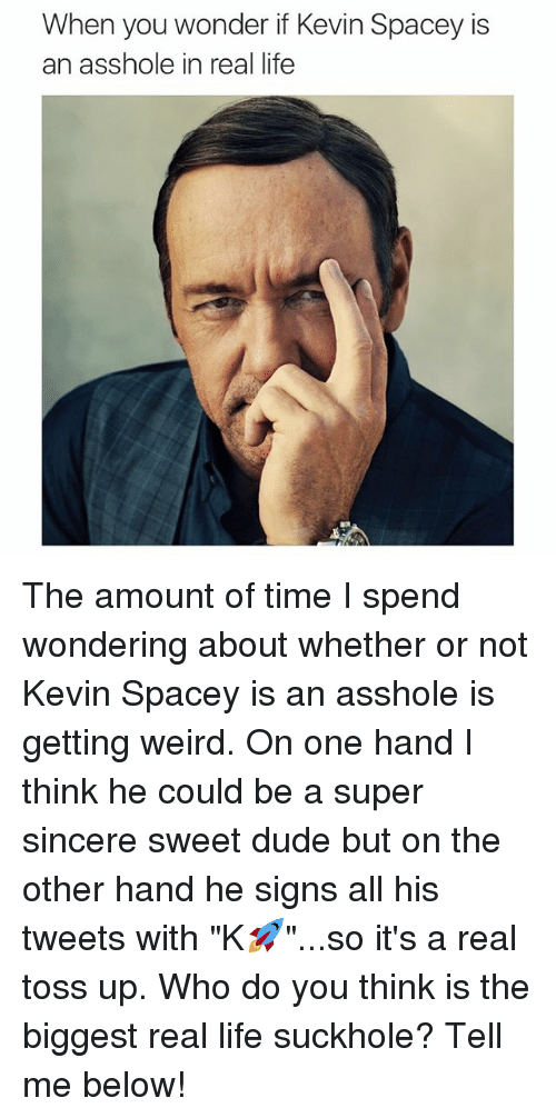 Kevin is an asshole