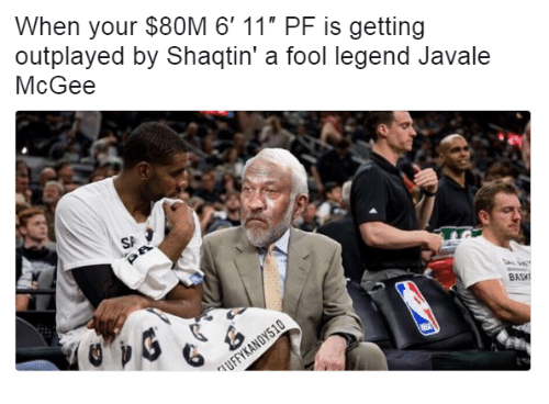 "Javale McGee, Legend, and Legends: When your $80M 6' 11"" PF is getting  outplayed by Shaqtin' a fool legend Javale  McGee  SE  BASyy"