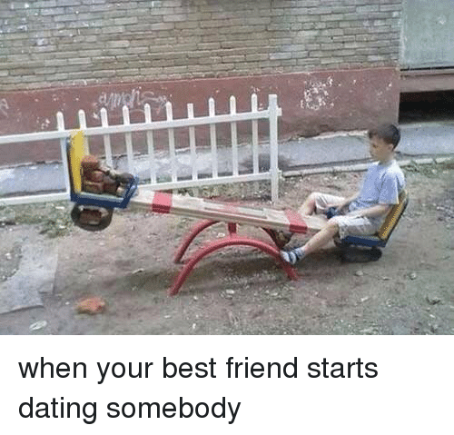 When Your Best Friend Starts Dating