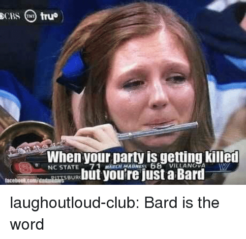 Villanova: When your Darty is getting killen  NC STATE-7 1 MARCH MADNESS 68  VILLANOVA  SBUR laughoutloud-club:  Bard is the word