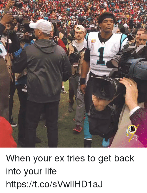 Football, Life, and Nfl: When your ex tries to get back into your life https://t.co/sVwllHD1aJ