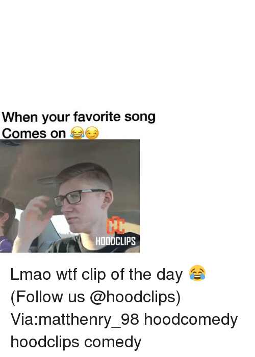 Funny, Lmao, and Wtf: When your favorite song  Comes on  HODDCLIPS Lmao wtf clip of the day 😂 (Follow us @hoodclips) Via:matthenry_98 hoodcomedy hoodclips comedy