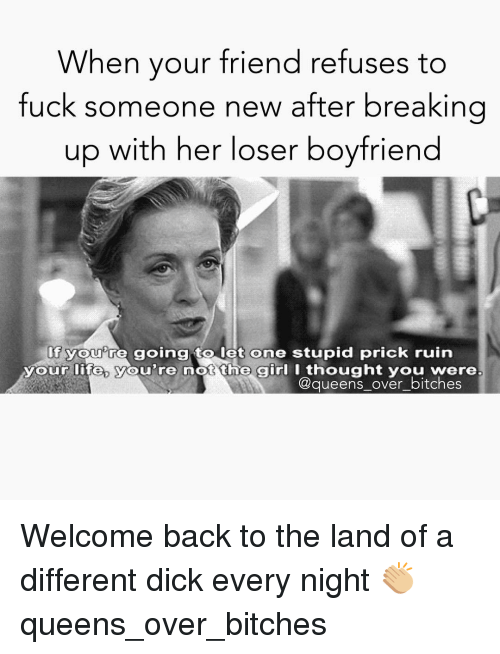 How To Break Up With A Loser
