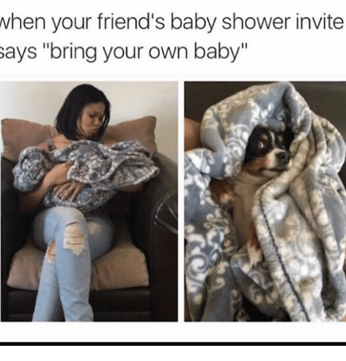 memes shower and baby shower when your friend 39 s baby shower invite