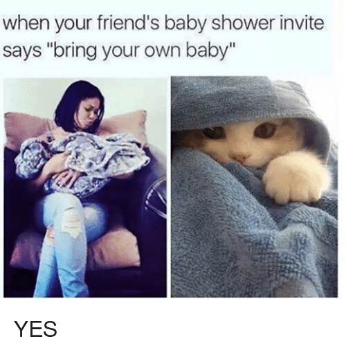 25 best memes about baby shower baby shower memes