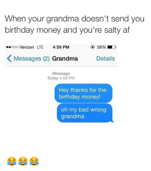 Funny birthday funny and memes of 2017 on sizzle for What to get your grandma for her birthday