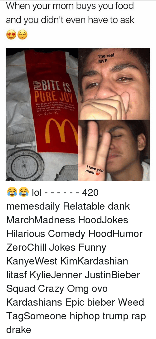 beet: When your mom buys you food  and you didn't even have to ask  The real  MVP  PURE  Why do you get so muth  hamburger?  a use pure beet. beet. thins ove  mom 😂😂 lol - - - - - - 420 memesdaily Relatable dank MarchMadness HoodJokes Hilarious Comedy HoodHumor ZeroChill Jokes Funny KanyeWest KimKardashian litasf KylieJenner JustinBieber Squad Crazy Omg ovo Kardashians Epic bieber Weed TagSomeone hiphop trump rap drake