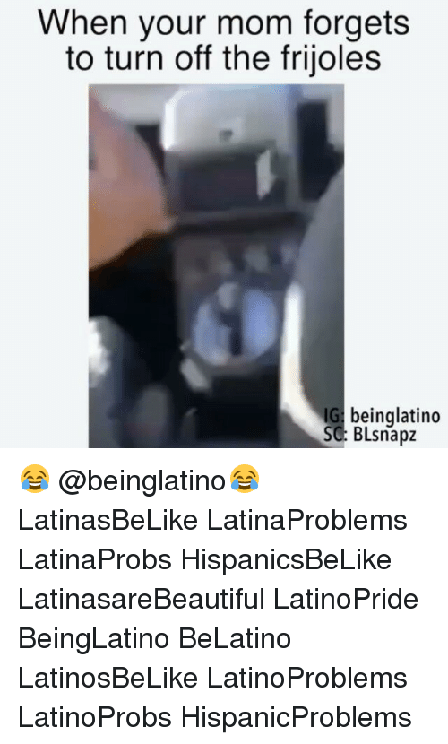 turn offs: When your mom forgets  to turn off the frijoles  IG beinglatino  SC BLsnapz 😂 @beinglatino😂 LatinasBeLike LatinaProblems LatinaProbs HispanicsBeLike LatinasareBeautiful LatinoPride BeingLatino BeLatino LatinosBeLike LatinoProblems LatinoProbs HispanicProblems