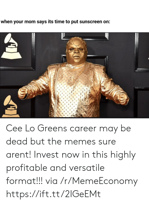 cee lo green: when your mom says its time to put sunscreen on: Cee Lo Greens career may be dead but the memes sure arent! Invest now in this highly profitable and versatile format!!! via /r/MemeEconomy https://ift.tt/2IGeEMt