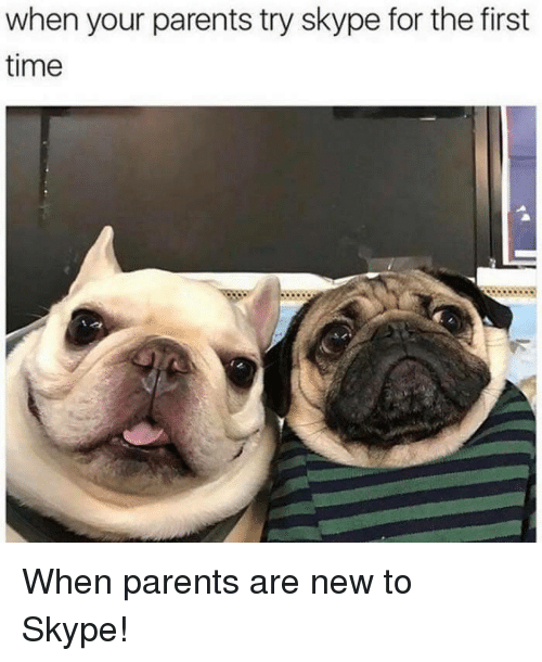 Skype: when your parents try skype for the first  time When parents are new to Skype!