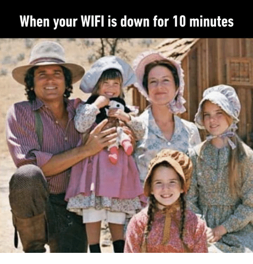 Dank, Wifi, and 🤖: When your WIFI is down for 10 minutes