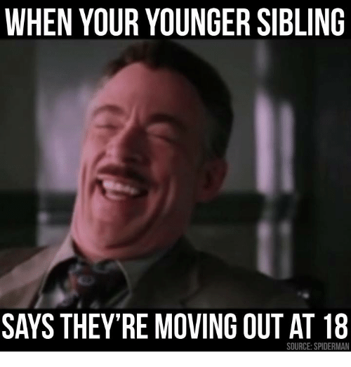 when your younger siblings says theyre moving out at 18 5808028 search moving memes on me me,Moving Out Meme