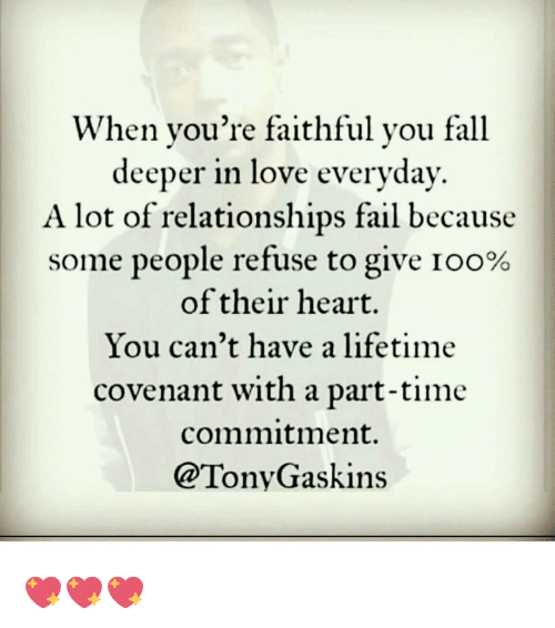 When You're Faithful You Fall Deeper In Love Everyday A