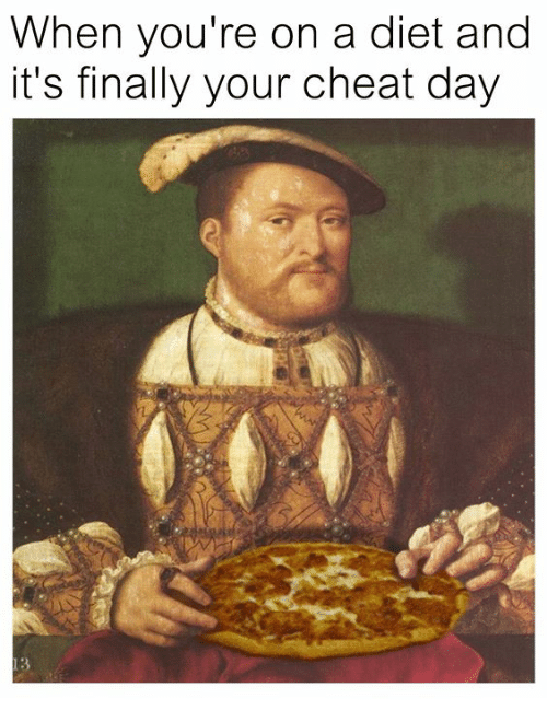 Cheat Day, Classical Art, and Diet: When you're on a diet and  it's finally your cheat day  3