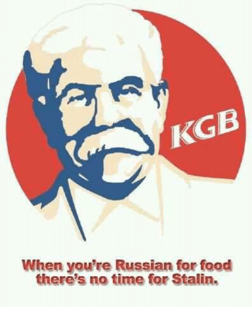 Stalinator: When you're Russian for food  there's no time for Stalin.