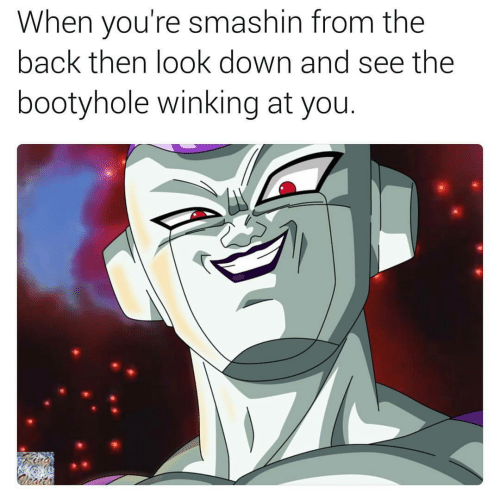 winking: When you're smashin from the  back then look down and see the  bootyhole winking at you.