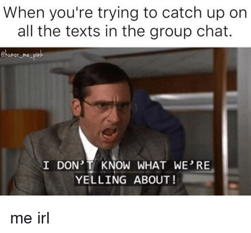 Group Chat Memes - 16 memes youll appreciate if youre in a group chat