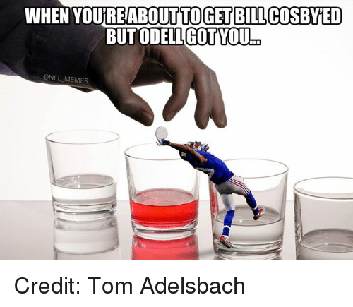 NFL: WHEN YOUTREABOUT TO GET BILLCOSBYED  BUTODELLGOT YOULm  @NFL MEMES Credit: Tom Adelsbach