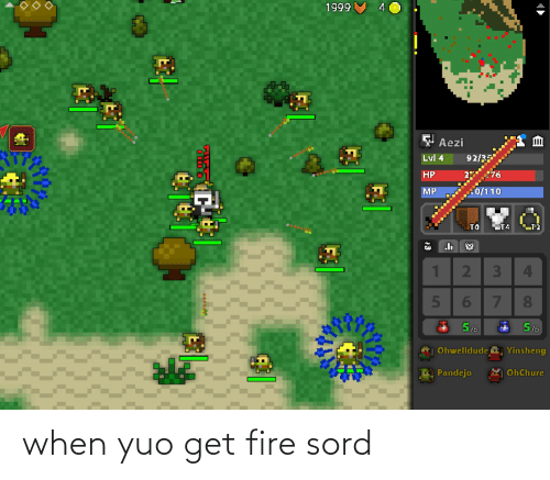 yuo: when yuo get fire sord