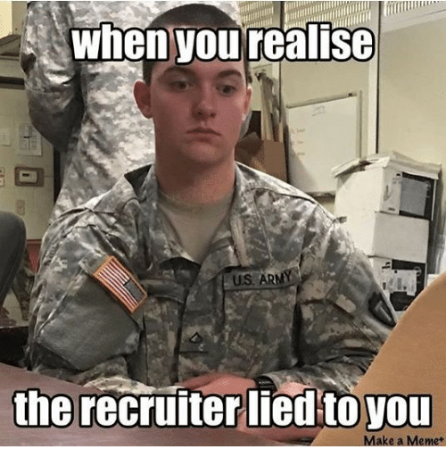 Memes, 🤖, and Make A: whenyou realise  the recruiter liedto you  Make a Memet