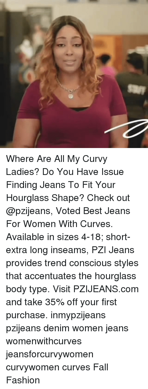8110d9c9429 Where Are All My Curvy Ladies? Do You Have Issue Finding Jeans to ...