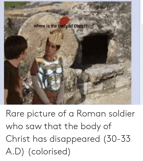 disappeared: where is the body of Christ? Rare picture of a Roman soldier who saw that the body of Christ has disappeared (30-33 A.D) (colorised)