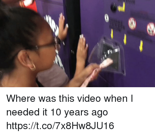 Funny, Video, and 10 Years: Where was this video when I needed it 10 years ago https://t.co/7x8Hw8JU16