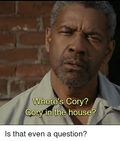Corys In The House: Where's Cory?  Cory in the house? Is that even a question?