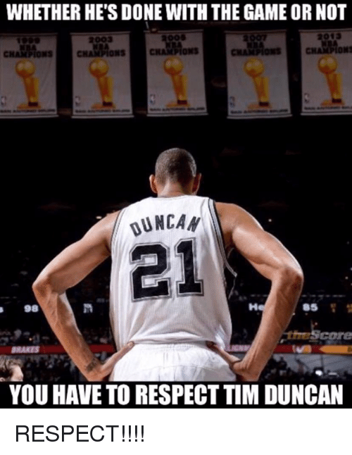 Tim Duncan: WHETHER HE'S DONE WITH THE GAME OR NOT  2003  CHAMAONs  KBA  CHA Mons  CHAMPIONS  DUNCAN  98  BRAKES  YOU HAVE TO RESPECT TIM DUNCAN RESPECT!!!!
