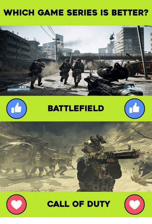 Battlefield: WHICH GAME SERIES IS BETTER?  BATTLEFIELD  O CALL OF DUTY  O
