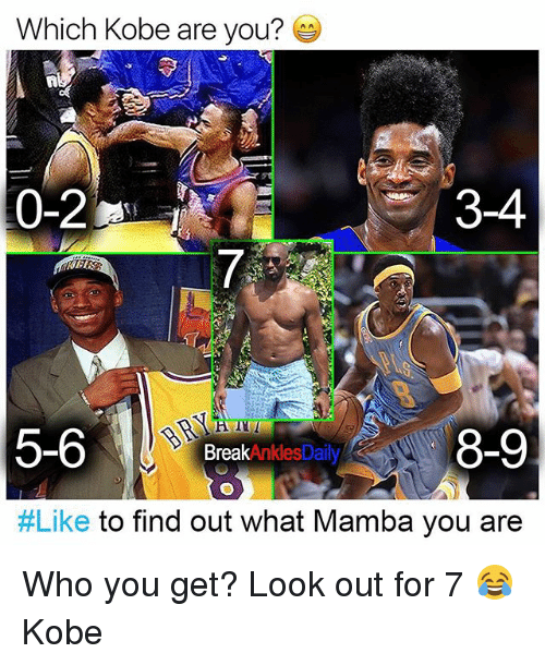 Memes, Kobe, and 🤖: Which Kobe are you?  0-2  3-4  5-6  8-9  2 BreakinklesDaily  #Like to find out what Mamba you are Who you get? Look out for 7 😂 Kobe