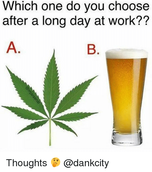 Which One Do You Choose After a Long Day at Work ...