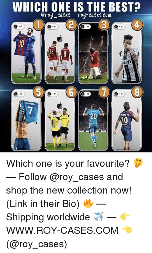 Memes, Link, and Ronaldo: WHICH ONE IS THE BESTA  @roy cases roy-cases.com  RONALDO  20 Which one is your favourite? 🤔 — Follow @roy_cases and shop the new collection now! (Link in their Bio) 🔥 — Shipping worldwide ✈️ — 👉 WWW.ROY-CASES.COM 👈 (@roy_cases)