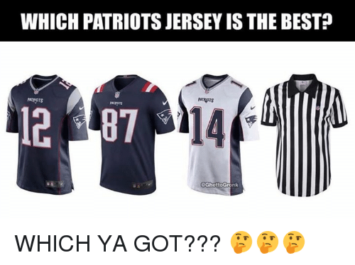 Nfl, Patriotic, and Best: WHICH PATRIOTS JERSEY IS THE BEST?  PATRIDTS  PATENOTS  14  @GhettoGronk WHICH YA GOT??? 🤔🤔🤔