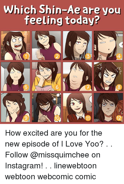 shins: Which Shin-Ae are you  feeling today? How excited are you for the new episode of I Love Yoo? . . Follow @missquimchee on Instagram! . . linewebtoon webtoon webcomic comic