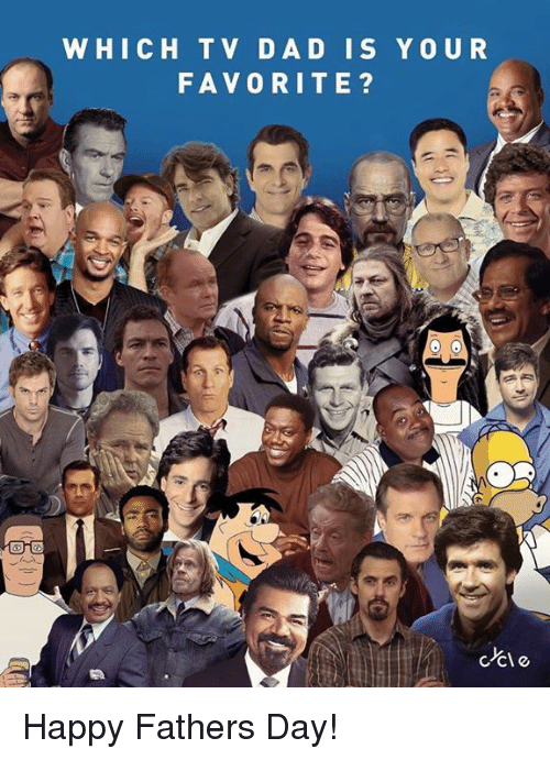 Dad, Fathers Day, and Happy: WHICH TV DAD IS YOUR  FAVORITE? Happy Fathers Day!