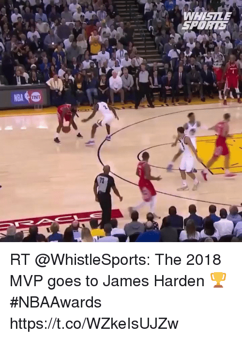 James Harden, James, and Mvp: WHIGILE  SPOR5  L.  INI RT @WhistleSports: The 2018 MVP goes to James Harden 🏆 #NBAAwards https://t.co/WZkeIsUJZw