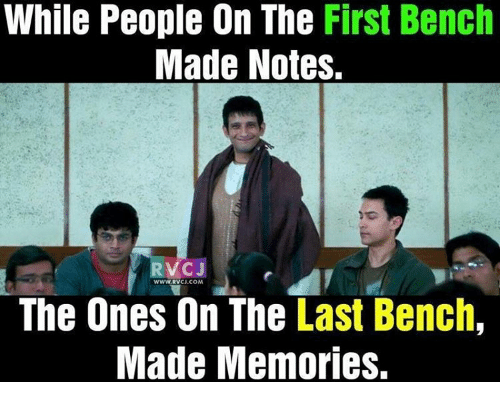 Memes, 🤖, and Memory: While People On The First Bench  Made Notes.  VC J  CJ.COM  The Ones On The  Last Bench,  Made Memories.