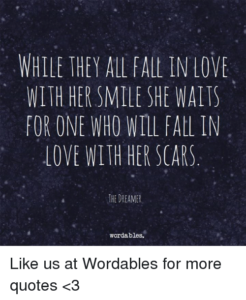 Fall, Love, And Quotes: WHILE THEY ALL FALt IN LOVE WITH HERSMILE SHE