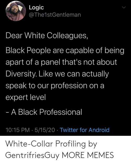 Collar: White-Collar Profiling by GentrifriesGuy MORE MEMES