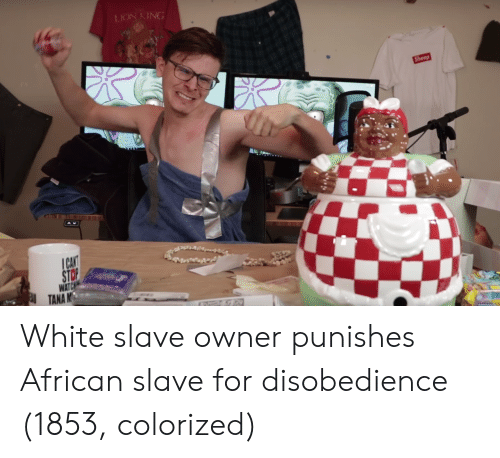 Punishes: White slave owner punishes African slave for disobedience (1853, colorized)
