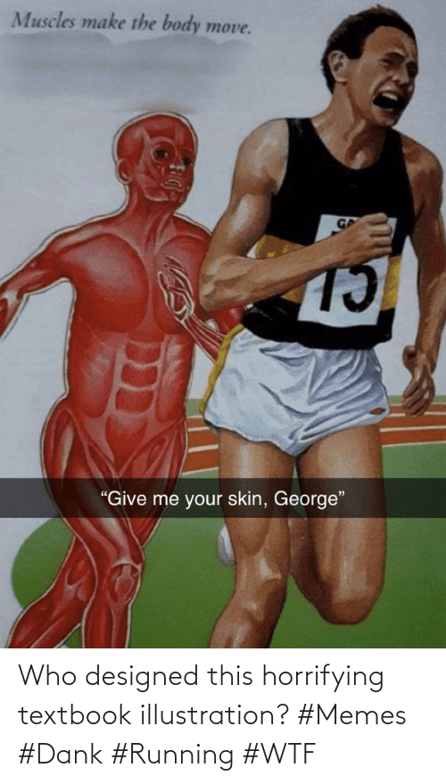 WTF: Who designed this horrifying textbook illustration? #Memes #Dank #Running #WTF