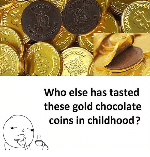 Memes, 🤖, and Gold: Who else has tasted  these gold chocolate  coins in childhood?