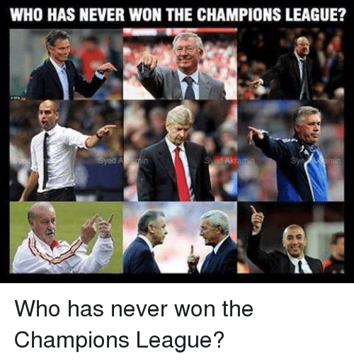 Soccer, Champions League, and Never: WHO HAS NEVER WON THE CHAMPIONS LEAGUE? Who has never won the Champions League?