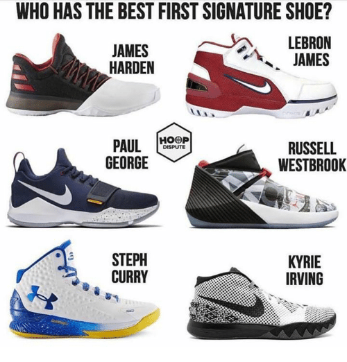 James Harden, Kyrie Irving, and LeBron James: WHO HAS THE BEST FIRST SIGNATURE SHOE?  JAMES  HARDEN  LEBRON  JAMES  PAL  GEORGE  RUSSELL  DISPUTE  WESTBROOK  STEPH  CURRY  KYRIE  IRVING