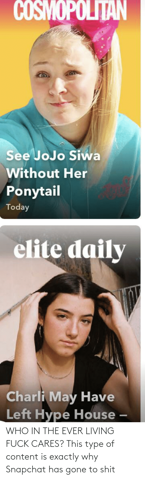 Snapchat: WHO IN THE EVER LIVING FUCK CARES? This type of content is exactly why Snapchat has gone to shit
